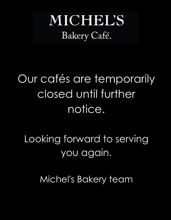 https://michelsbakerycafe.com/wp-content/uploads/sites/2/2020/11/our-cafes-are-temporarily-closed-until-further-notice.jpg